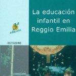 LA EDUCACION INFANTIL EN REGGIO EMILIA. Loris Malaguzzi