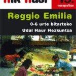 REGGIO EMILIA. Hik Hasi 19. monografikoa