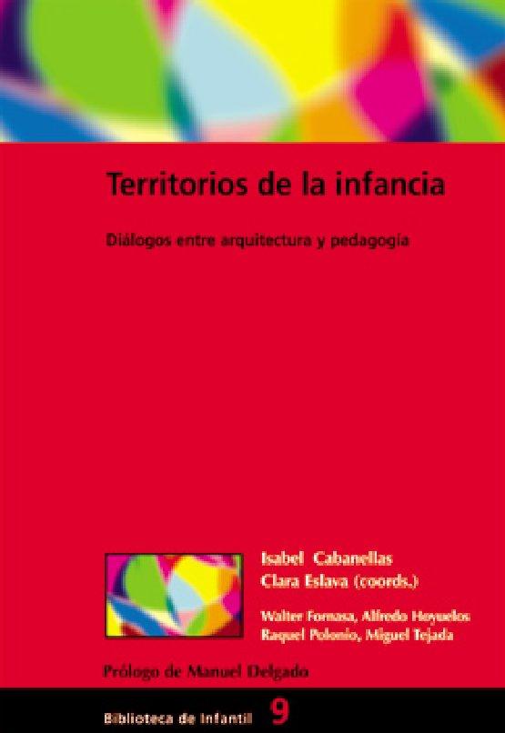 TERRITORIOS DE LA INFANCIA. Isabel Cabanellas eta Clara Eslava