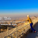 Mt. Nebo – Where Moses Saw the Promised Land