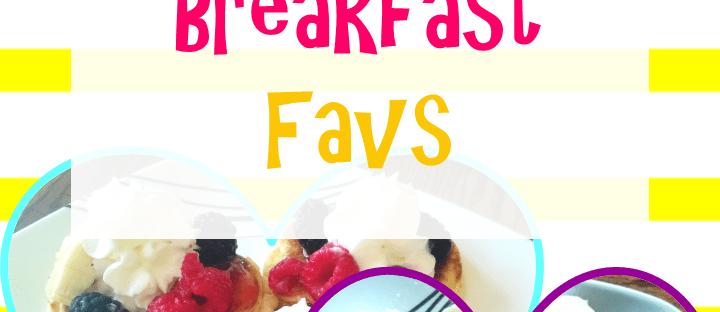 Summer Breakfast Favs