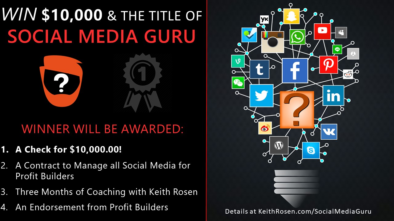 WIN $10,000.00 and the Title of Social Media Guru!