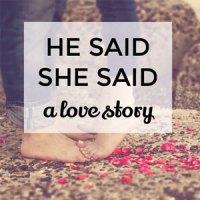 He said, she said – a love story