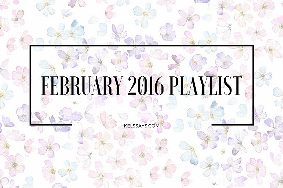 February 2016 Playlist