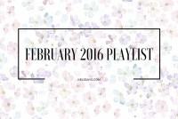 February 2016 Music Playlist