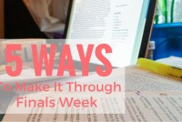 5 Ways to Make It Through Finals Week (2)