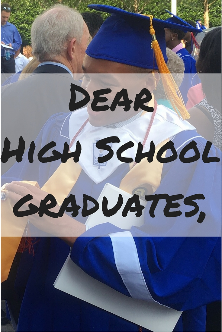 Dear High School Graduates