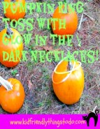 http://kidfriendlythingstodo.com/2013/09/pumpkin-ring-toss-using-glow-in-the-dark-necklaces-as-rings-kid-friendly-things-to-do-com/