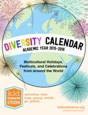 Kid World Citizen TPT Diversity Calendar Multicultural Holidays Around the World Kid World Citizen Diversity Calendar Academic Year 2014-2015 Multicultural holidays celebrations around the world global religious festivals