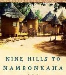 Nine Hills to Nambonkaha- Kid World Citizen