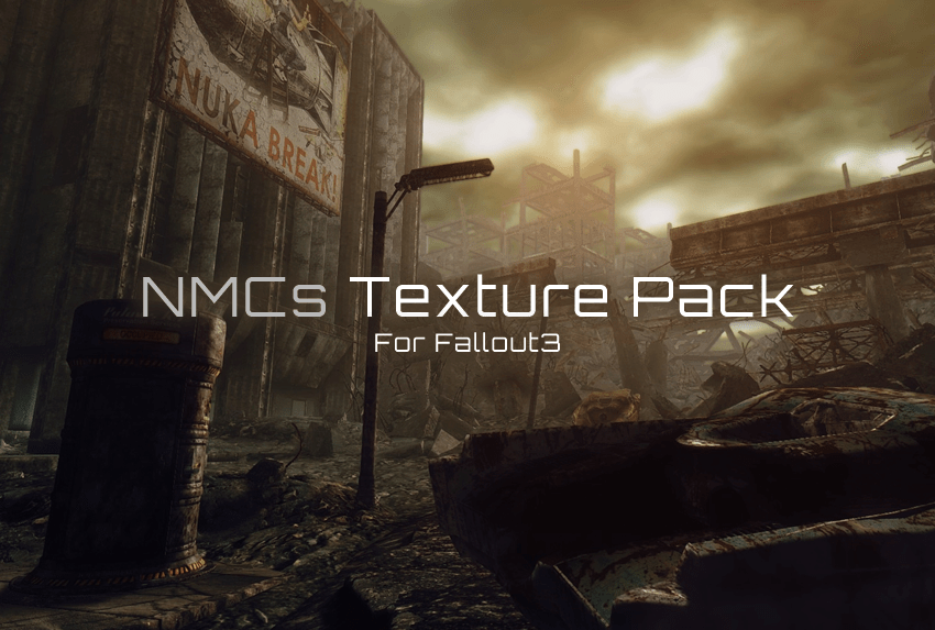 NMCs Texture Pack for FO3