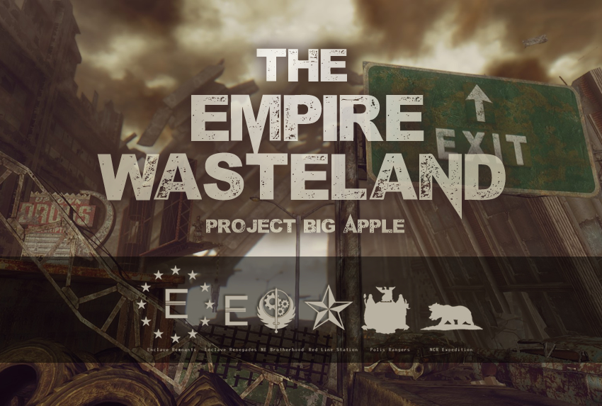 The Empire Wasteland- Project Big Apple