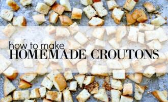 Homemade Croutons Header