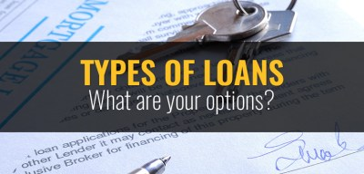Types of Loans - Your Borrowing Options