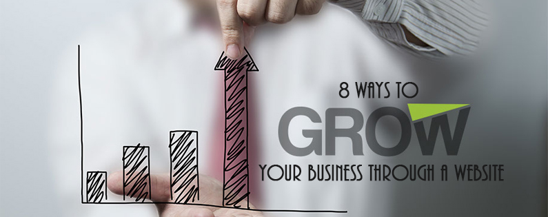 8 Ways To Grow Your Business Through A Website