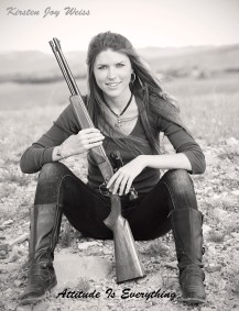 Kirsten Joy Weiss Gun Rifle Woman Attitude is Everything