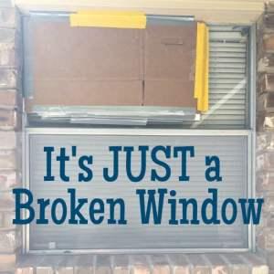 just-a-broken-window-featured