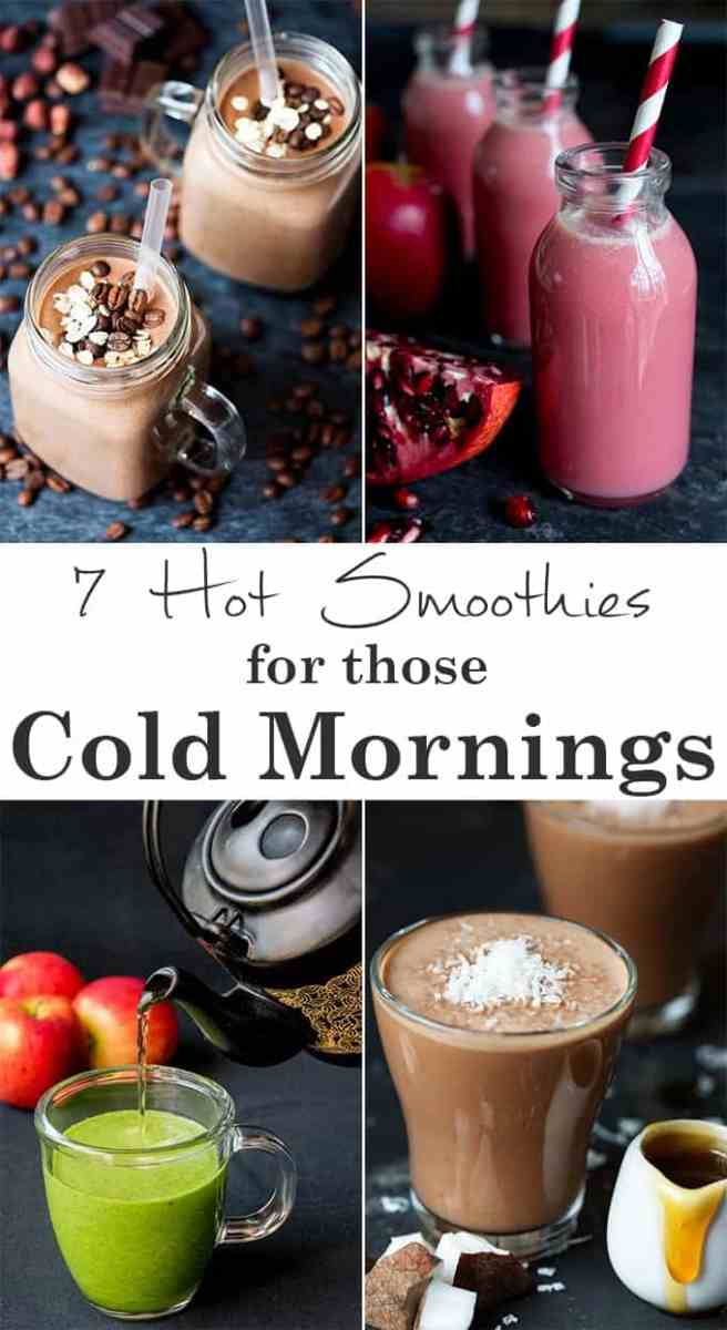 7 Hot Smoothies For Those Cold Mornings