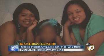 5 Year Old barred From San Diego School Because She Has Lesbian Parents