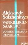 Aleksandr Solzhenitsyn: Vankileirien saaristo I-II