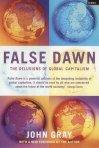 Gray, John: False Dawn