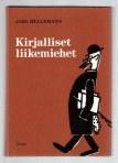 Hellemann, Jarl: Kirjalliset liikemiehet