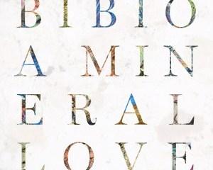 bibio_mineral-love-300x300