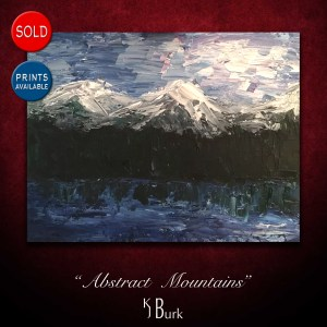 KJsArtStudio.com | Abstract Mountains ~ Original Abstract Landscape Painting by KJ Burk