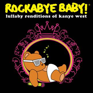 Rockabye Baby! : Kanye West macht auf Lullaby