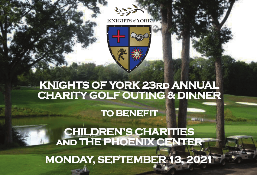 Knights of York 23rd Annual Charity Golf Outing & Dinner