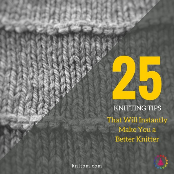 tips to make you a better knitter