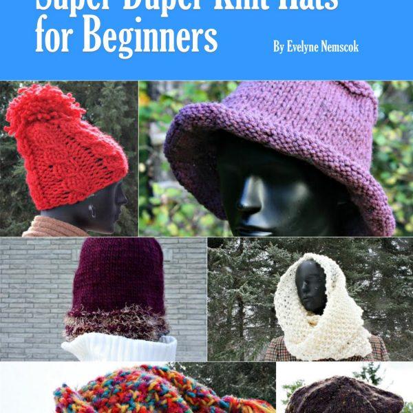 Giveaway Super Duper Knit Hats for Beginners