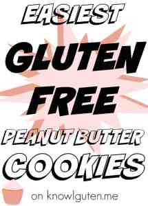 Easiest Gluten Free Peanut Butter Cookies on knowguten.me