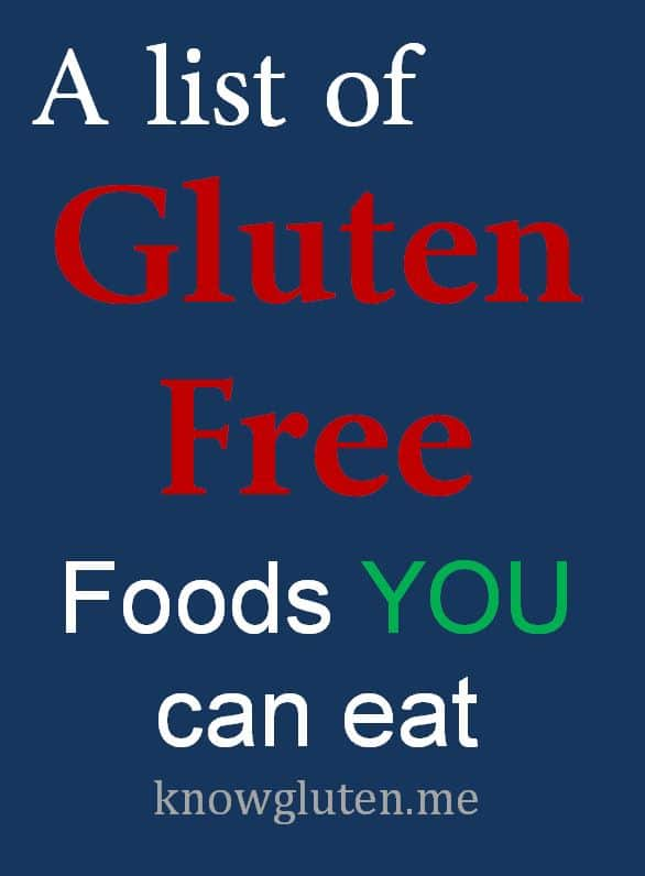 Vegetables That Contain Gluten A list of gluten free foods you can eat know gluten a list of gluten free foods you can eat workwithnaturefo