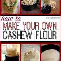 How to Make Your Own Cashew Flour for Gluten Free Baking