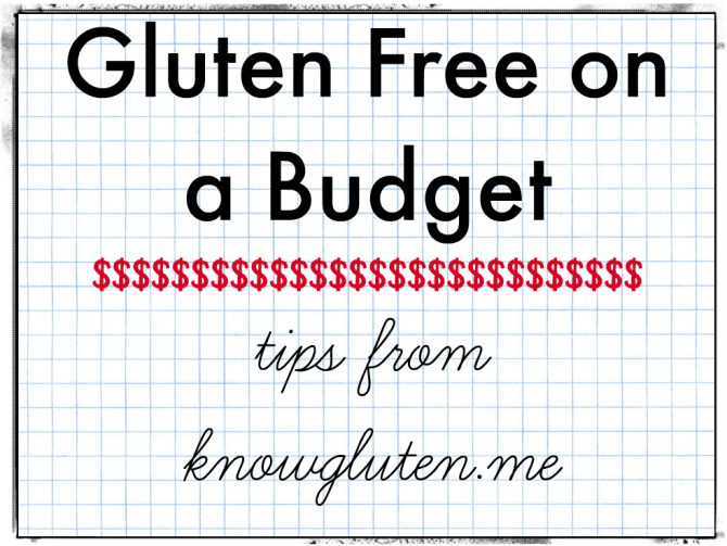 gluten free on a budget - tips from knowgluten.me