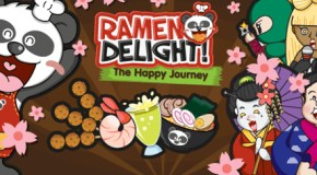 Ramen Delight! The Happy Journey