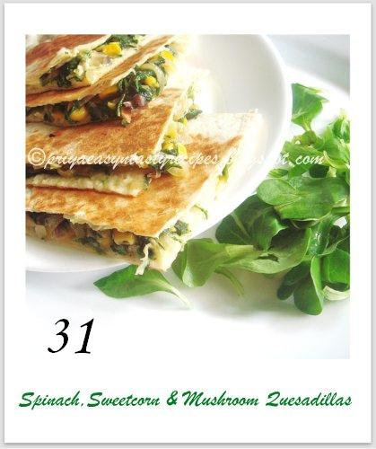 31 Quesadillas, by Priya