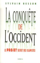 411JPB5199L. SL210  Sylvain Besson: La conqute de loccident : Le projet secret des islamistes