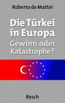 1711 Roberto de Mattei: Die Trkei in Europa: Gewinn oder Katastrophe?
