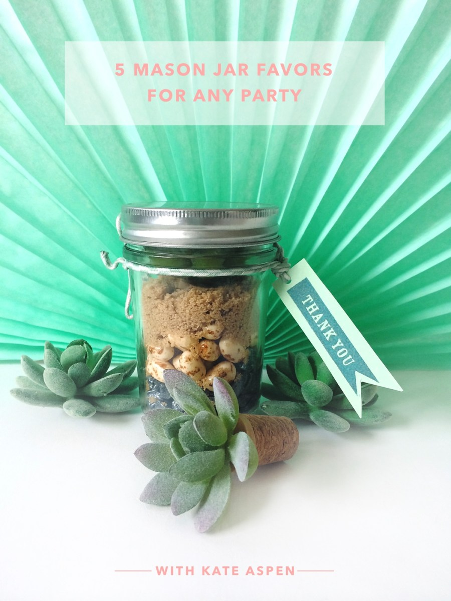 5 Mason Jar Favors for Any Party