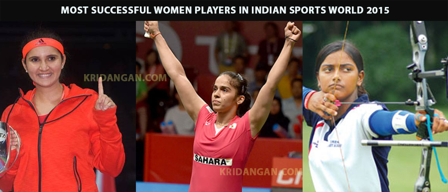 Most successful women players in Indian sports world 2015