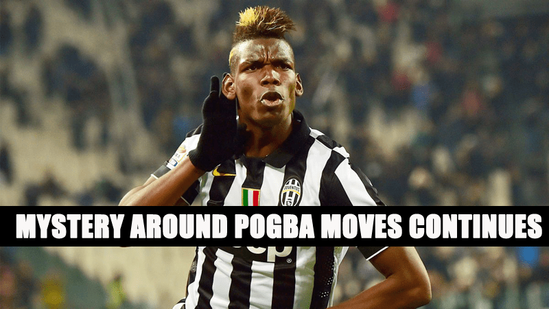 Transfer News : Mystery around Pogba moves Continues