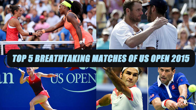 Top 5 Breathtaking matches of US Open 2015