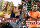 Murray Crowned China Open Champion in Beijing Nick Kyrgios Wins Japan Open in Tokyo