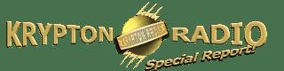 Krypton Radio Special Report