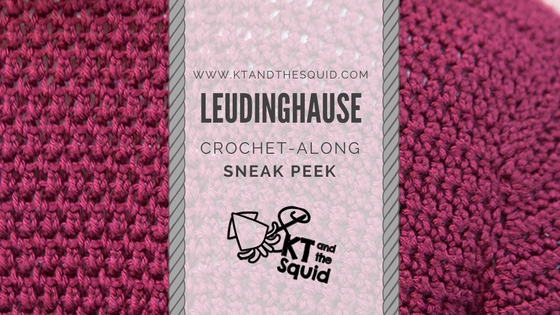 Leudinghause Crochet-Along Sneak Peek | KT and the Squid
