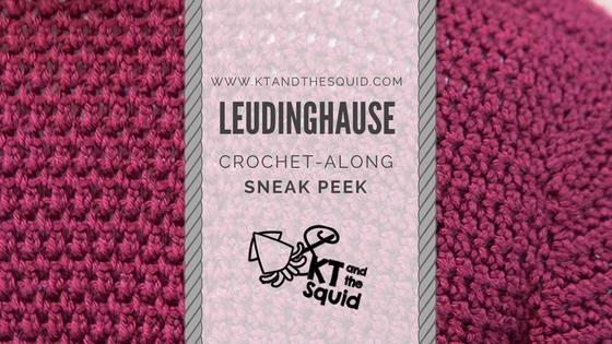 Leudinghause Crochet-Along Sneak Peek | KT and the Squid