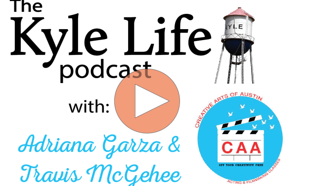 The Kyle Life Podcast – Episode 44 w/ Adriana Garza & Travis McGehee of Creative Arts of Austin