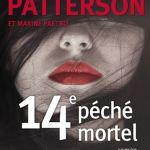 James Patterson et Maxime Paetro, 14e péché mortel, roman traduit de l'anglais par Nicolas Thiberville, Paris, Éditions JC Lattès, 2016, 320 pages, 32,95 $.